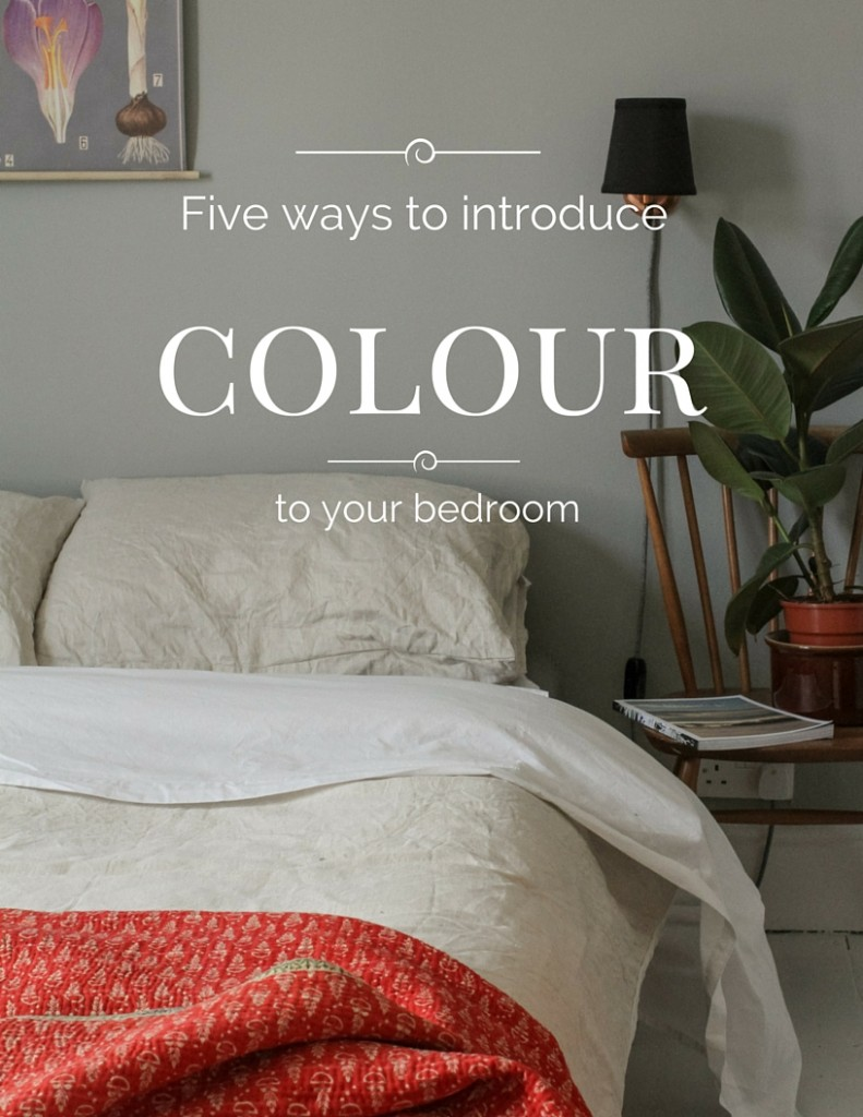 five ways to add colour to your bedroom littlegreenshed blog
